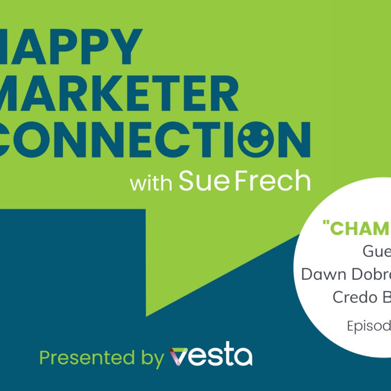 Happy Marketer Connection Podcast Episode 2: Dawn Dobras, CEO of Credo Beauty